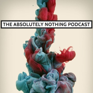 the absolutely nothing podcast logo